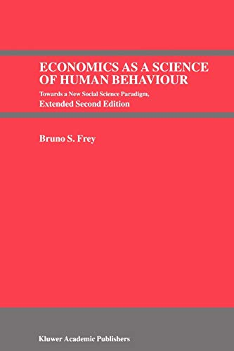 9780792384717: Economics as a Science of Human Behaviour: Towards a New Social Science Paradigm
