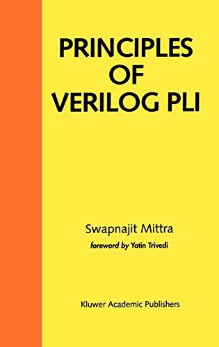 9780792384779: Principles of Verilog Pli