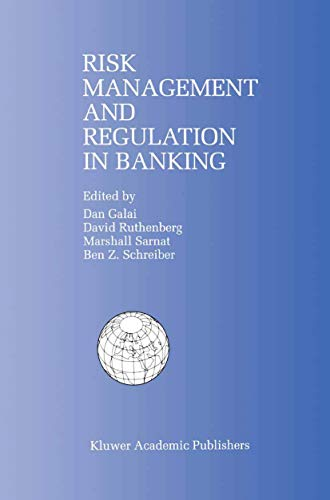 9780792384830: Risk Management and Regulation in Banking: Proceedings of the International Conference on Risk Management and Regulation in Banking (1997)
