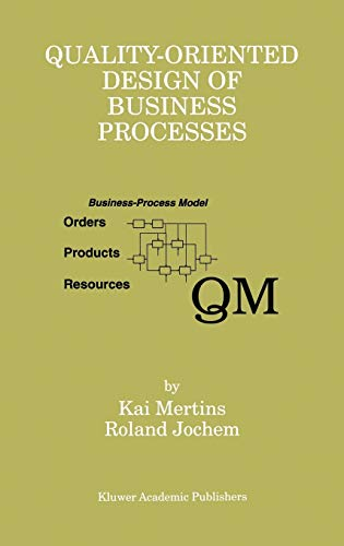 9780792384847: Quality-Oriented Design of Business Processes