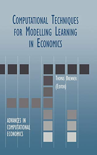 9780792385035: Computational Techniques for Modelling Learning in Economics (Advances in Computational Economics)