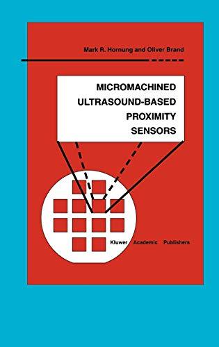 9780792385080: Micromachined Ultrasound-Based Proximity Sensors (Microsystems)