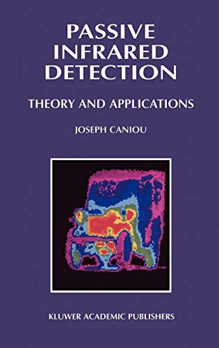 9780792385325: Passive Infrared Detection: Theory and Applications