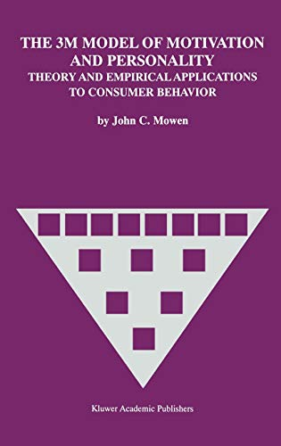 9780792385431: The 3M Model of Motivation and Personality: Theory and Empirical Applications to Consumer Behavior