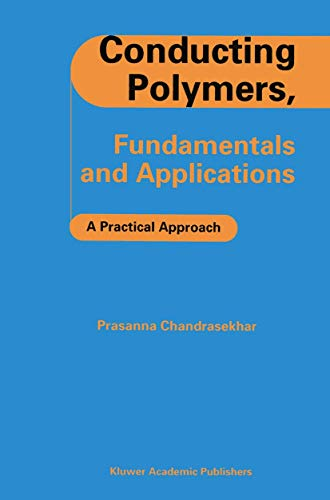 Conducting Polymers, Fundamentals and Applications: A Practical Approach (Hardback): Prasanna ...