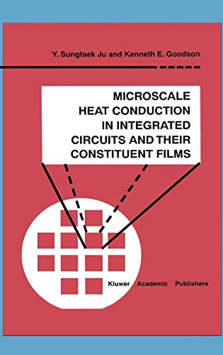 9780792385912: Microscale Heat Conduction in Integrated Circuits and Their Constituent Films (Microsystems)