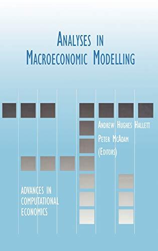Analyses in Macroeconomic Modelling: Hallett, Andrew Hughes (Editor)/ McAdam, Peter (Editor)/ ...
