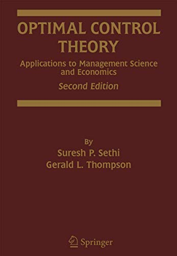 9780792386087: Optimal Control Theory: Applications to Management Science and Economics