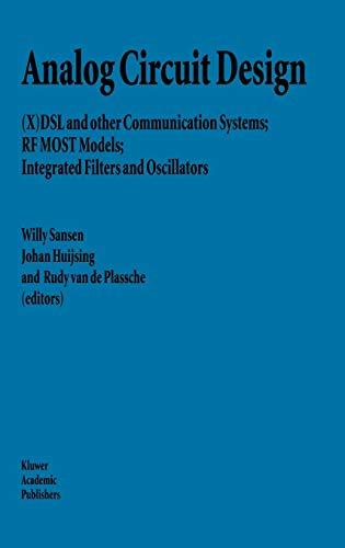 Analog Circuit Design : (X)DSL and Other: Sansen, Willy; Huijsing,