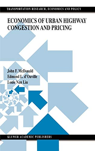 9780792386315: Economics of Urban Highway Congestion and Pricing (Transportation Research, Economics and Policy)