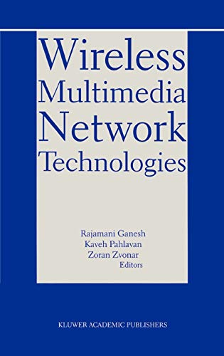 9780792386339: Wireless Multimedia Network Technologies (The Springer International Series in Engineering and Computer Science)