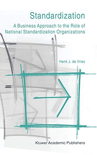 9780792386384: Standardization: A Business Approach to the Role of National Standardization Organizations