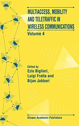 9780792386513: Multiaccess, Mobility and Teletraffic in Wireless