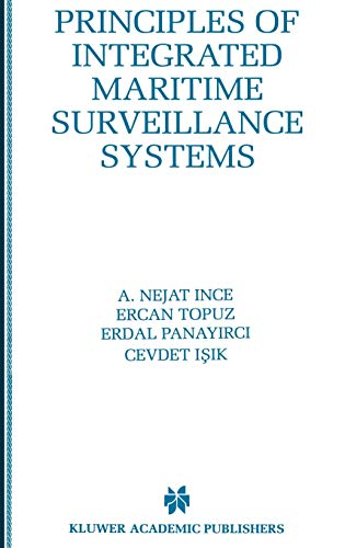 9780792386728: Principles of Integrated Maritime Surveillance Systems (The Springer International Series in Engineering and Computer Science)
