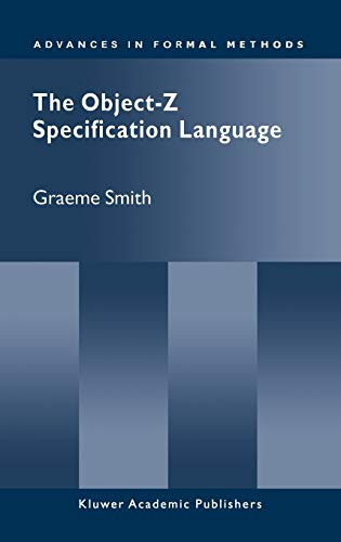 9780792386841: The Object-Z Specification Language (Advances in Formal Methods)
