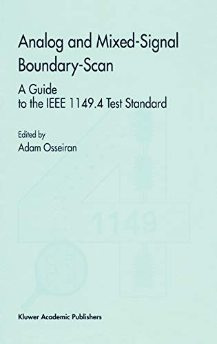 9780792386865: Analog and Mixed-Signal Boundary-Scan: A Guide to the IEEE 1149.4 Test Standard (Frontiers in Electronic Testing)