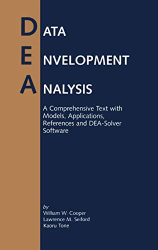 9780792386933: Data Envelopment Analysis: A Comprehensive Text with Models, Applications, References, and DEA-Solver Software
