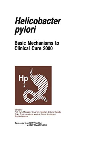 9780792387640: Helicobacter pylori: Basic Mechanisms to Clinical Cure 2000