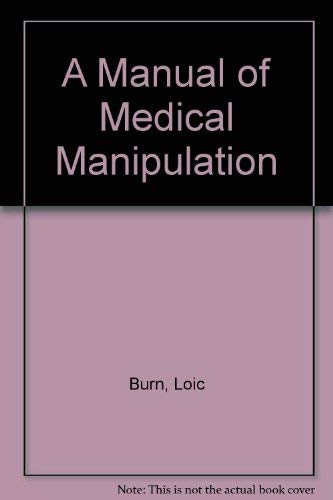 9780792388395: Manual of Medical Manipulation