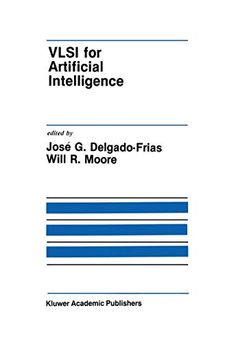 9780792390008: VLSI for Artificial Intelligence (The Springer International Series in Engineering and Computer Science)