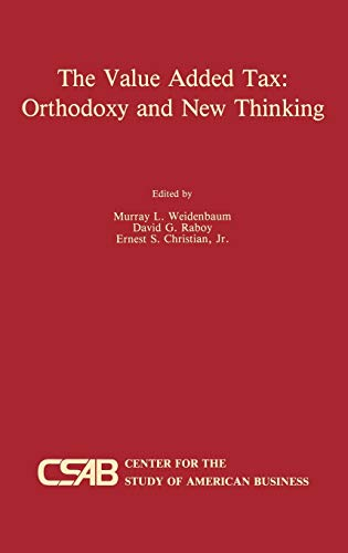 9780792390022: The Value-Added Tax: Orthodoxy and New Thinking