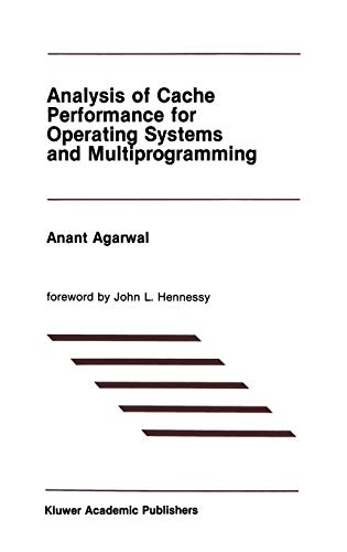 9780792390053: Analysis of Cache Performance for Operating Systems and Multiprogramming (The Springer International Series in Engineering and Computer Science)
