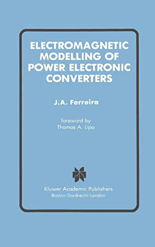 9780792390343: Electromagnetic Modelling of Power Electronic Converters (Power Electronics and Power Systems)
