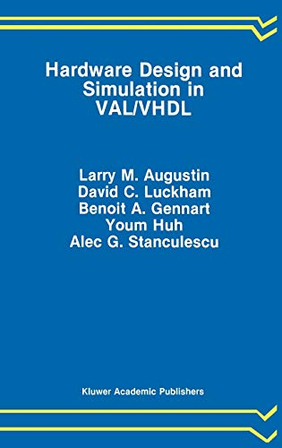 Hardware Design and Simulation in VAL/VHDL (The: Augustin, Larry M.,