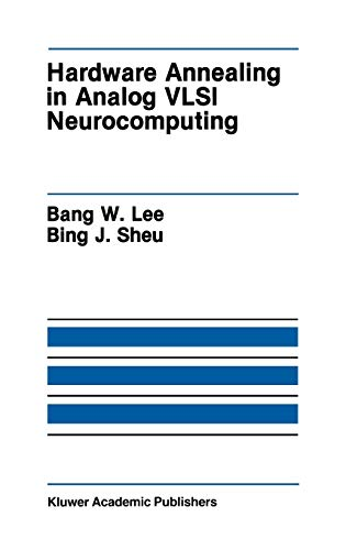 9780792391326: Hardware Annealing in Analog VLSI Neurocomputing (The Springer International Series in Engineering and Computer Science)