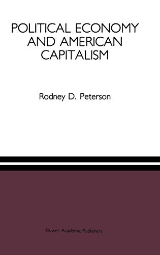 9780792391425: Political Economy and American Capitalism