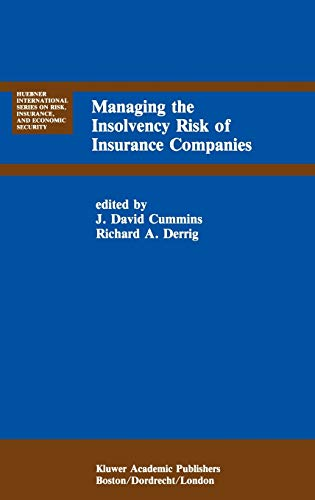 Managing the Insolvency Risk of Insurance Companies Proceedings of the Second International ...