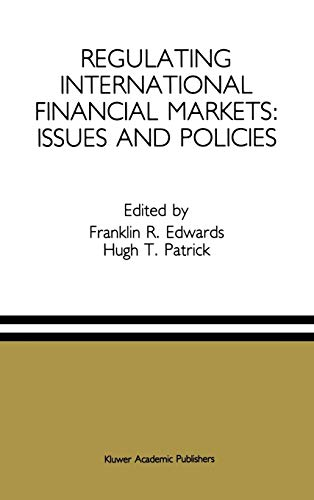 Regulating International Financial Markets Issues and Policies