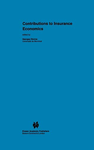 9780792391753: Contributions to Insurance Economics (Huebner International Series on Risk, Insurance and Economic Security)