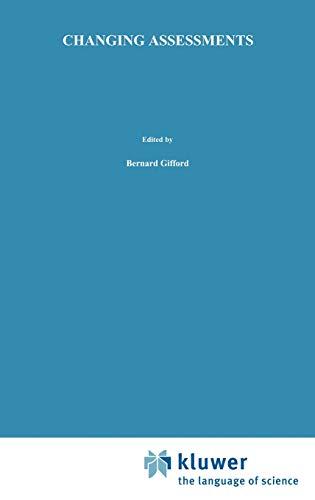 Changing Assessments: Bernard R. Gifford