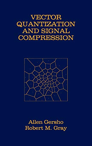 9780792391814: Vector Quantization and Signal Compression (The Springer International Series in Engineering and Computer Science)