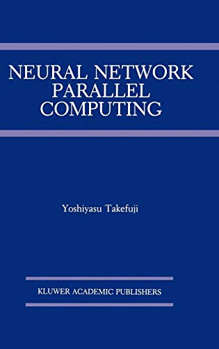 9780792391906: Neural Network Parallel Computing