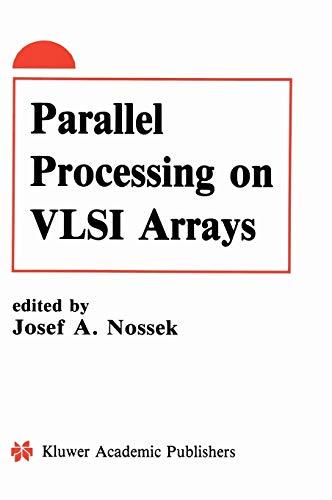 9780792392002: Parallel Processing on VLSI Arrays