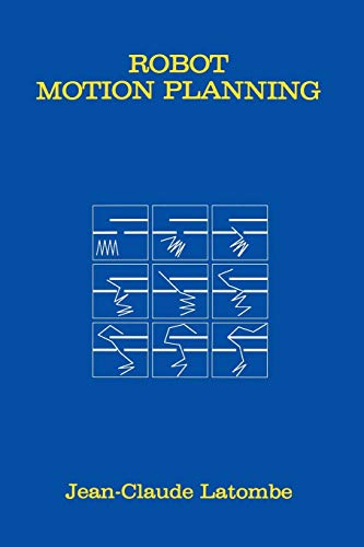 9780792392064: Robot Motion Planning (The Springer International Series in Engineering and Computer Science)