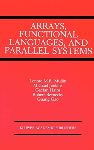 Arrays, Functional Languages, and Parallel Systems (Coastlines: Michael Jenkins, Lenore