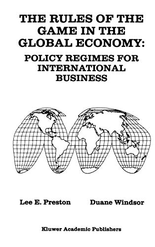 9780792392255: The Rules of the Game in the Global Economy: Policy Regimes for International Business