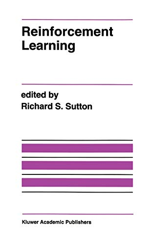 9780792392347: Reinforcement Learning (The Springer International Series in Engineering and Computer Science)