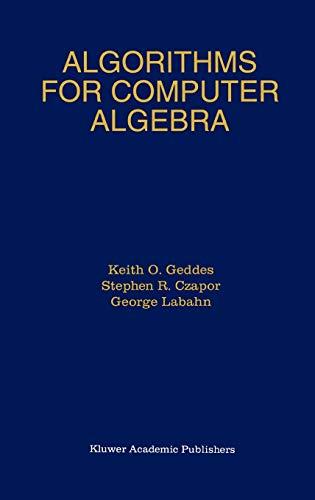 9780792392590: Algorithms for Computer Algebra