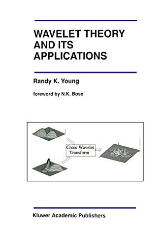 9780792392712: Wavelet Theory and Its Applications (The Springer International Series in Engineering and Computer Science)