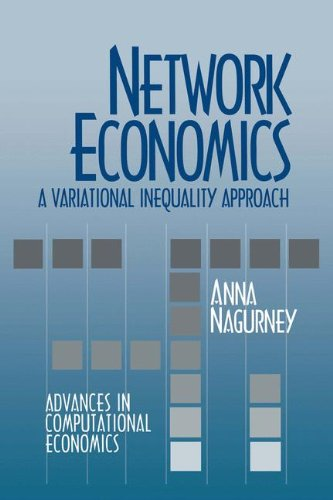 9780792392934: Network Economics: A Variational Inequality Approach