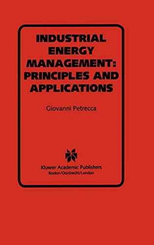 9780792393054: Industrial Energy Management: Principles and Applications