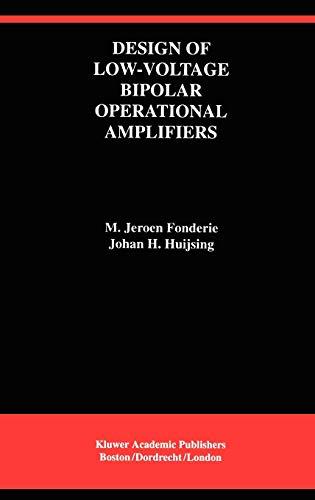 Design of Low-Voltage Bipolar Operational Amplifiers: Fonderie, M. Jeroen; Huijsing, Johan H.