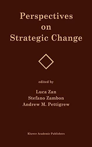 9780792393269: Perspectives on Strategic Change