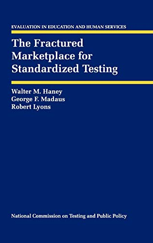 The Fractured Marketplace for Standardized Testing: Robert Lyons