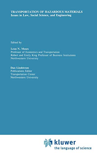 Transportation of Hazardous Materials Issues in Law, Social Science, and Engineering