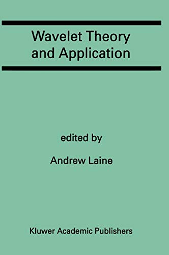 9780792393573: Wavelet Theory and Application: A Special Issue of the Journal of Mathematical Imaging and Vision